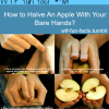 how to halve an apple with your bare hands