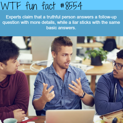 How to tell if someone is lying - WTF fun facts