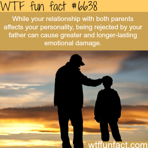 How your father can shape your personality - WTF fun facts