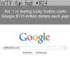i m feeling lucky button costs google millions