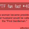 if a woman became a president wtf fun facts