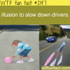 illusion to slow down drivers