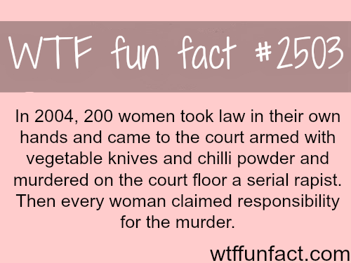 Indian women murder a rapist in court - WTF fun facts