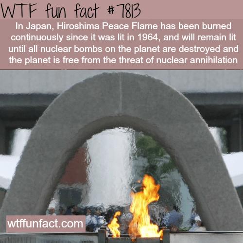 Japan's Hiroshima Peace Flame - WTF fun facts