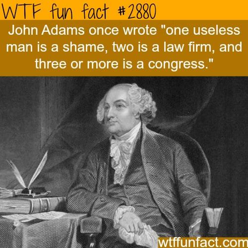 John Adams Quotes -WTF fun facts