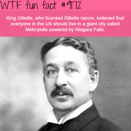King Gillette - WTF Fun Facts