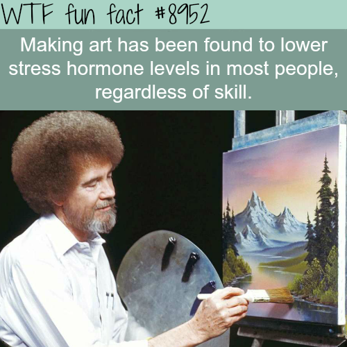 Making art can help with stress - WTF fun fact