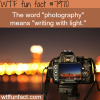 meaning of the word photography wtf fun fact