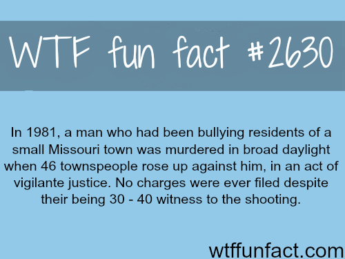 Missouri man murdered by residents - WTF fun facts