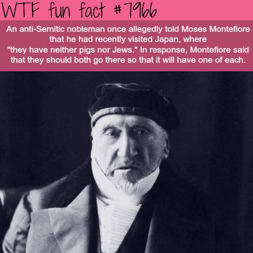 Moses Montefiore - WTF fun fact