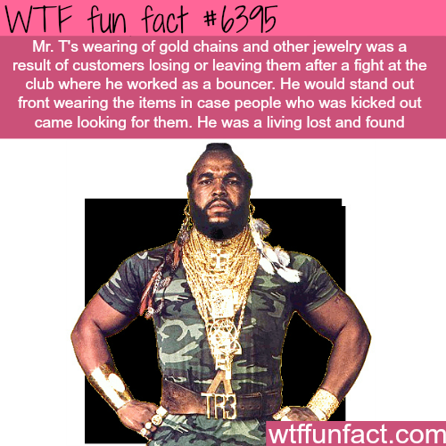 Mr. T's Gold Chains - WTF fun facts