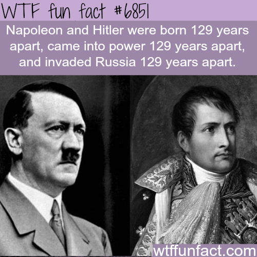 Napoleon and Hitler - WTF fun fact