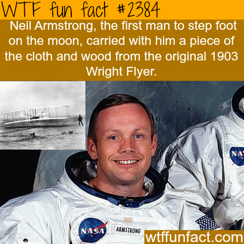 Neil Armstrong and the Wright Flyer -WTF funfacts