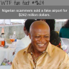 nigerian scammers sold a fake airport wtf fun