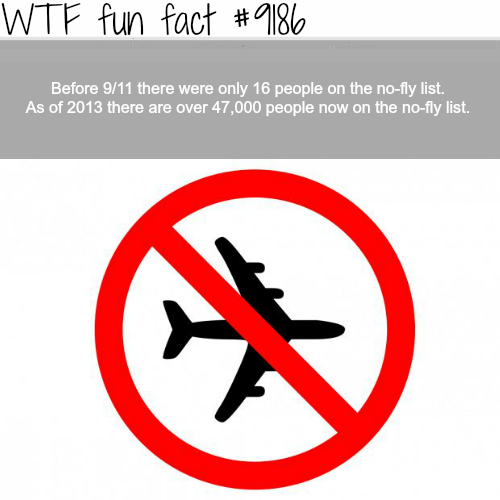 NO-FLY LIST - WTF Fun Facts