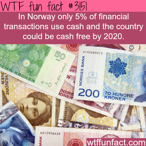 Norway is running out of cash -  WTF fun facts