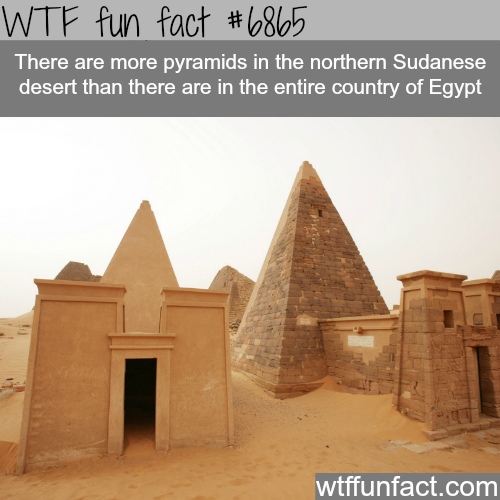 Nubian Pyramids  - WTF fun fact