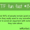 over 80 of people remain quiet even when they really wan