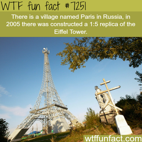 Paris in Russia - WTF Fun Fact