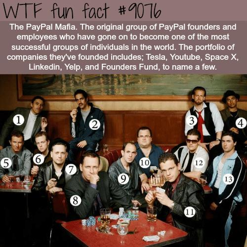 paypal mafia - WTF fun facts