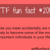 people you meet accidentally