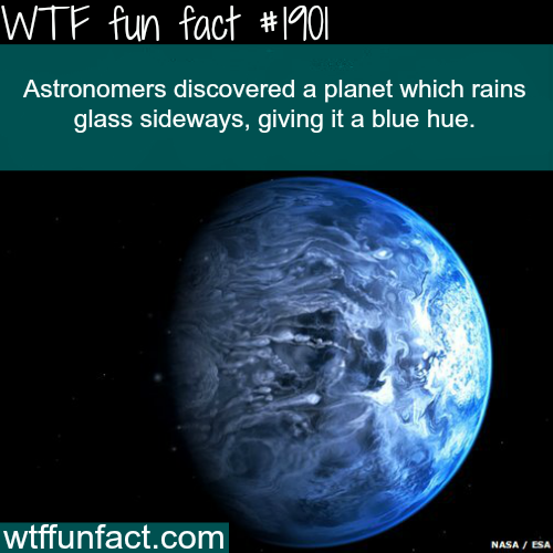 Planet that rain glass - WTF fun facts