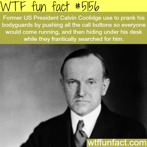 Presidential prank - WTF fun facts