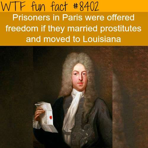 Prisoners in Paris offered freedom if they married prostitutes - WTF fun facts