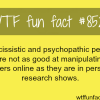psychopathic people are not good at manipulating