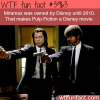 pulp fiction is a disney movie wtf fun facts