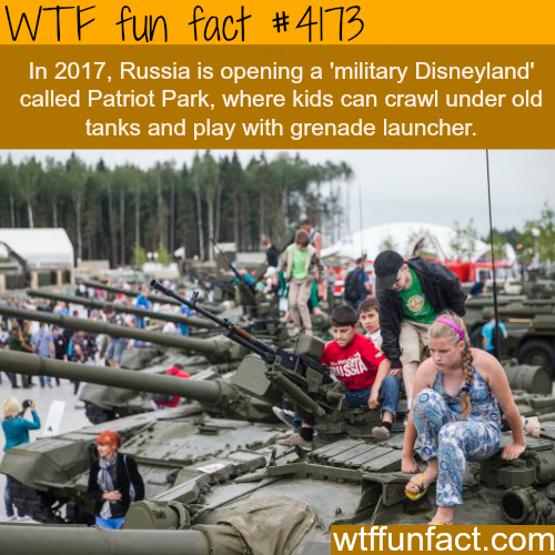 Russia's'military Disneyland' -  WTF fun facts