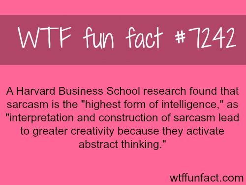 Sarcasm - WTF fun fact