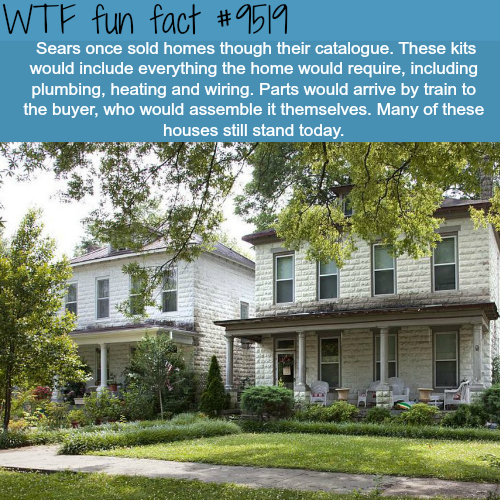 Sears sold homes - WTF fun facts