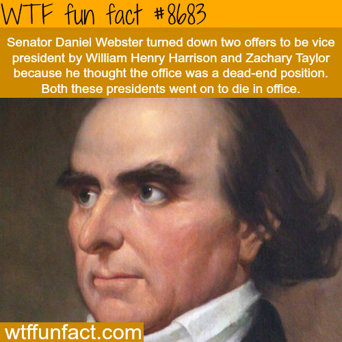 Senator Daniel Webster - WTF fun facts