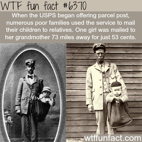 Sending children by mail - WTF fun facts