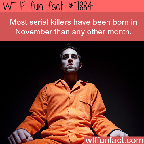 Serial killers - WTF fun facts