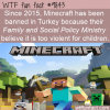 since 2015 minecraft has been banned in turkey