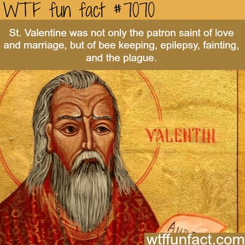 St. Valentine - WTF fun facts