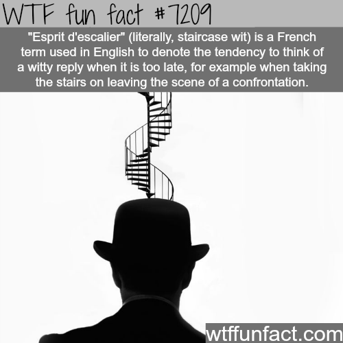 Staircase wit - WTF Fun Fact