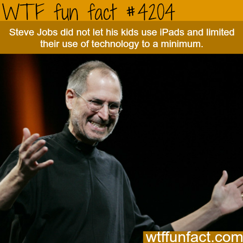 Steve Jobs and his kids -  WTF fun facts