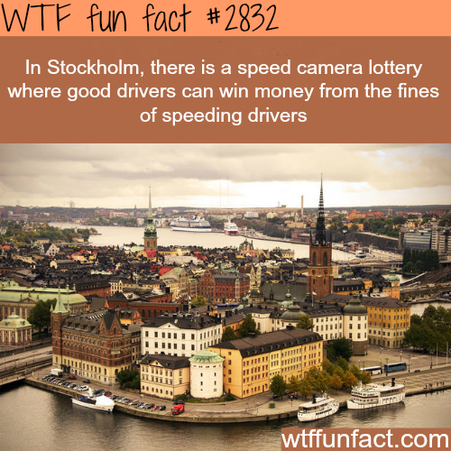 Stockholm speed camera lottery -WTF fun facts