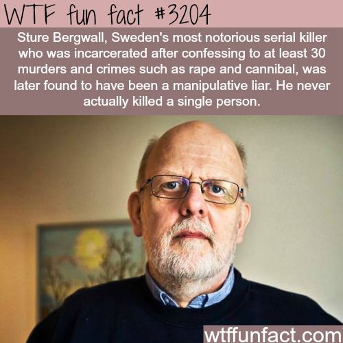Sweden's most notorious killer is a liar -WTF fun facts