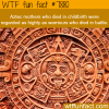 the aztecs facts wtf fun facts