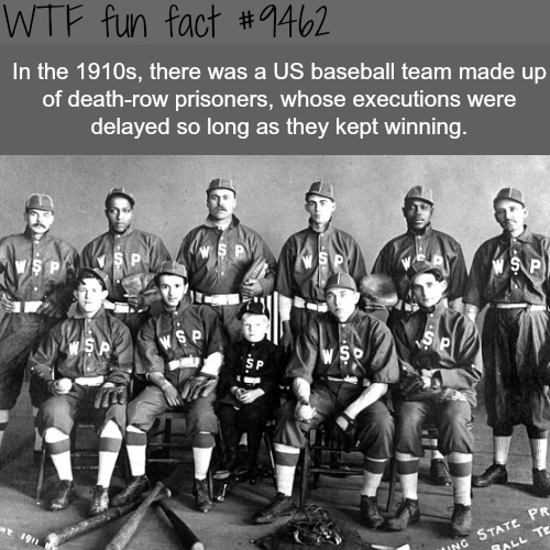 The baseball team made of death-row prisoners - WTF fun fact