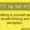 the benefits of talking to yourself wtf fun