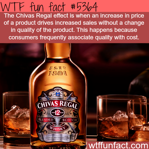 The Chivas Regal effect - WTF fun facts