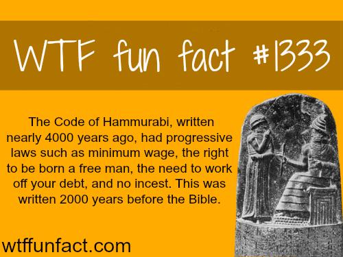 the code ofHammurabi…
