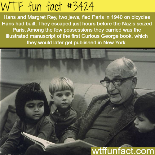 The creator of Curious George -  WTF fun facts