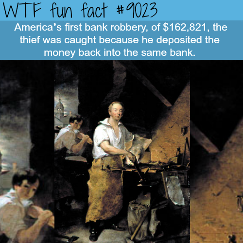 The first bank robbery - WTF fun facts