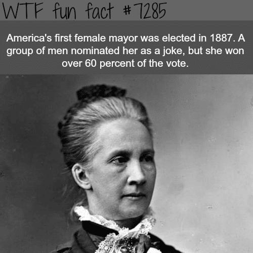 The first female mayor in America - WTF fun fact